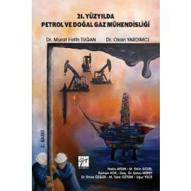 21. Yüzyılda Petrol ve Doğal Gaz Mühendisliği