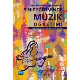 Yeni Etkinlik ve Uygulamalarla Sınıf Eğitiminde Müzik Öğretimi