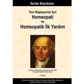 Yeni Başlayanlar için Homeopati ve Homeopatik İlk Yardım