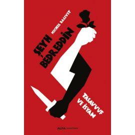 Şeyh Bedreddin - Tasavvuf ve İsyan