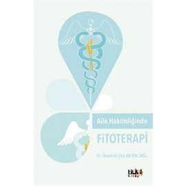 Aile Hekimliğinde Fitoterapi
