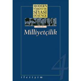 Modern Türkiye'de Siyasi Düşünce Cilt 4 - Milliyetçilik (Ciltli)