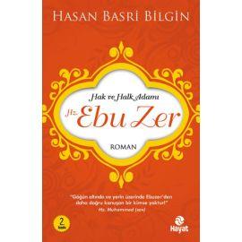 Hak ve Halk Adamı Hz. Ebu Zer