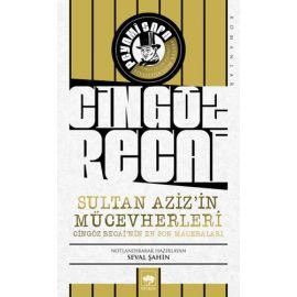 Cingöz Recai - Sultan Aziz'in Mücevherleri