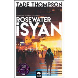 Wormwood Üçlemesi 2 - Rosewater İsyan