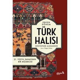 Erken Dönem Türk Halısı