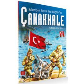 Mehmetçiğin Kanının Bayraklaştığı Yer Çanakkale 1 - Çanakkale Geçilmez