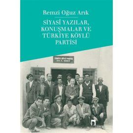 Siyasi Yazılar, Konuşmalar ve Türkiye Köylü Partisi