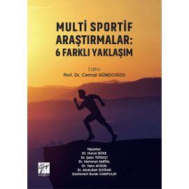 Multi Sportif Araştırmalar: 6 Farklı Yaklaşım