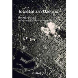 Totalitarizm Üzerine