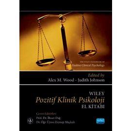 Wıley Pozitif Klinik Psikoloji El Kitabı / The Wiley Handbook Of Positive Clinical Psychology