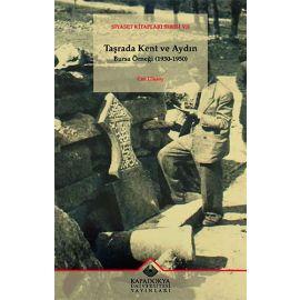 Taşrada Kent ve Aydın: Bursa Örneği (1930-1950)
