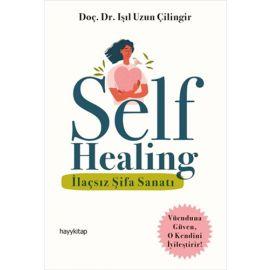 Self Healing - İlaçsız Şifa Sanatı