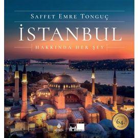 İstanbul Hakkında Her Şey (Ciltli)