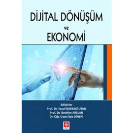 Dijital Dönüşüm ve Ekonomi