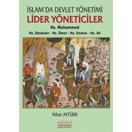 İslam'da Devlet Yönetimi Lider Yöneticiler