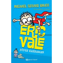 Süper Kahraman - Eric Vale (Ciltli)