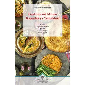 Gastronomi Mirası: Kapadokya Yemekleri