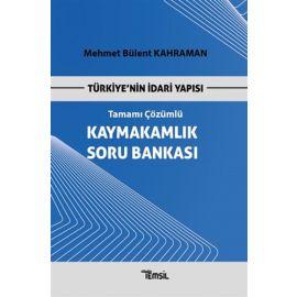 Türkiye'nin İdari Yapısı Tamamı Çözümlü Kaymakamlık Soru Bankası