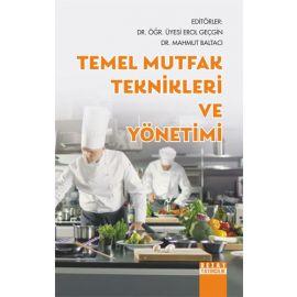Temel Mutfak Teknikleri ve Yönetimi