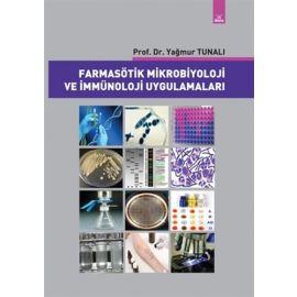 Farmasötik Mikrobiyoloji ve İmmünoloji Uygulamalar