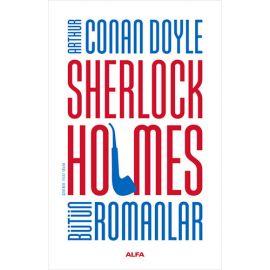 Sherlock Holmes - Bütün Romanlar (Ciltli)