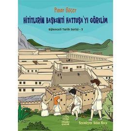 Hititlerin Başkenti Hattuşa'yı Görelim