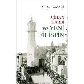 Cihan Harbi ve Yeni Filistin