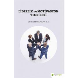 Liderlik ve Motivasyon Teorileri