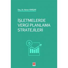 İşletmelerde Vergi Planlama Stratejileri Harun Yeniçeri