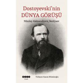 Dostoyevski' nin Dünya Görüşü
