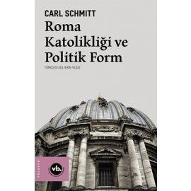 Roma Katolikliği ve Politik Form