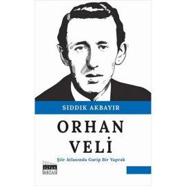 Orhan Veli - Şiir Atlasında Garip Bir Yaprak