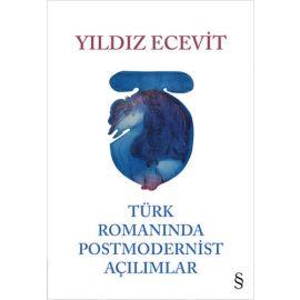 Türk Romanında Postmodernist Açılımlar