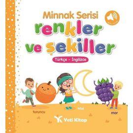 Minnak Serisi - Renkler ve Şekiller Kitabı (Ciltli)