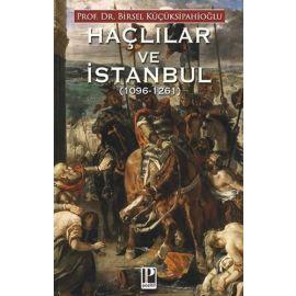Haçlılar ve İstanbul 1096 - 1261
