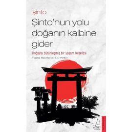 Şinto - Şinto'nun Yolu Doğanın Kalbine Gider