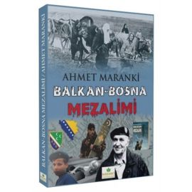 Balkan-Bosna Mezalimi