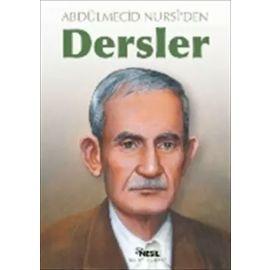 Abdülmecid Nursi'den Dersler