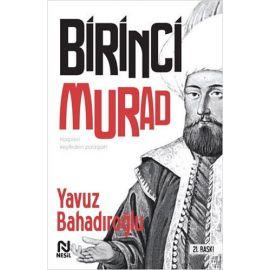 1. Murad - Kalpleri Keşfeden Padişah