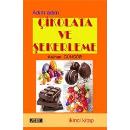 Adım Adım Çikolata ve Şekerleme - 2. Kitap