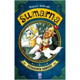 Sumarna: Süvarinin Dönüşü