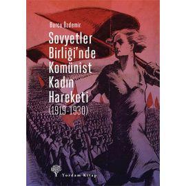 Sovyetler Birliği'nde Komünist Kadın Hareketi (1919-1930)