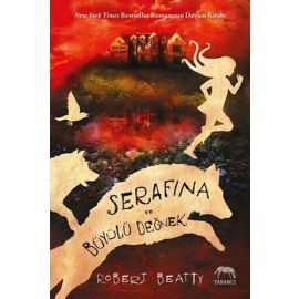 Serafina ve Büyülü Değnek