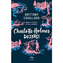Charlotte Holmes Dosyası (Ciltli)