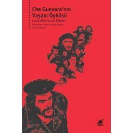 Che Guavera'nın Yaşam Öyküsü