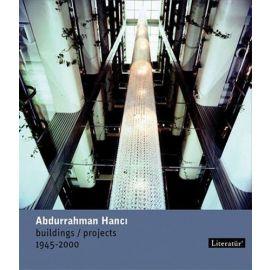 Abdurrahman Hancı - Buildings/Projects 1945-2000