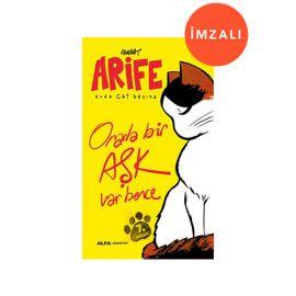 Arife - Evde Cat Başına- İMZALI
