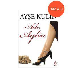 Adı: Aylin - İMZALI