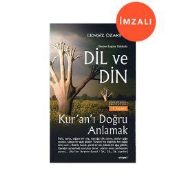 Dünden Bugüne Türklerde Dil ve Din - İMZALI